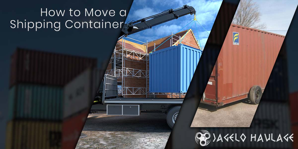 How to Move a Shipping Container