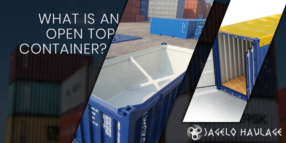WHAT IS AN OPEN TOP CONTAINER?